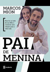 PAI DE MENINA - MION, MARCOS