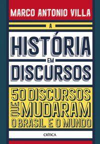A HISTÓRIA EM DISCURSOS - ANTONIO VILLA, MARCO