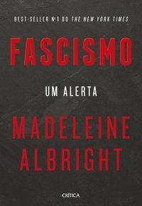 FASCISMO - ALBRIGHT, MADELEINE