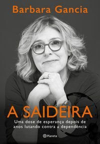 A SAIDEIRA - GANCIA, BARBARA