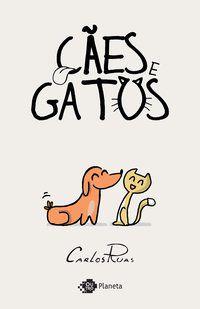 CÃES E GATOS - RUAS, CARLOS