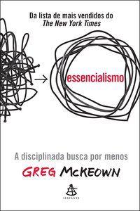 ESSENCIALISMO - MCKEOWN, GREG