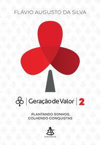 GERAÇÃO DE VALOR 2 - DA SILVA, FLÁVIO AUGUSTO