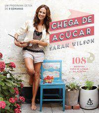 CHEGA DE AÇÚCAR - WILSON, SARAH