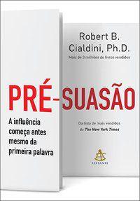 PRÉ-SUASÃO - CIALDINI, ROBERT