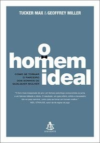O HOMEM IDEAL - MILLER, GEOFFREY