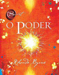 O PODER - BYRNE, RHONDA