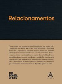 RELACIONAMENTOS - THE SCHOOL OF LIFE