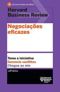 NEGOCIAÇÕES EFICAZES - WEISS, JEFF