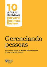 GERENCIANDO PESSOAS - HARVARD BUSINESS REVIEW