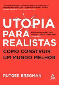 UTOPIA PARA REALISTAS - BREGMAN, RUTGER