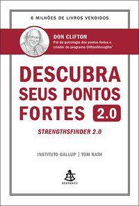 DESCUBRA SEUS PONTOS FORTES 2.0 - RATH, TOM