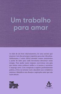 UM TRABALHO PARA AMAR - THE SCHOOL OF LIFE