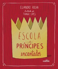 ESCOLA DE PRÍNCIPES ENCANTADOS - ROCHA, ELIANDRO