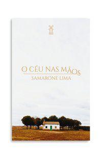 O CÉU NAS MÃOS - LIMA, SAMARONE