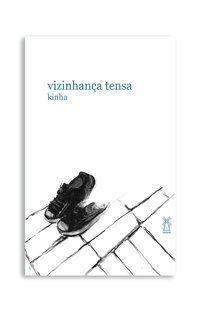 VIZINHANÇA TENSA - KINHA
