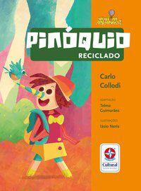 PINÓQUIO RECICLADO - COLLODI, CARLO