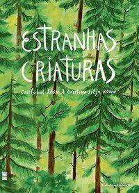 ESTRANHAS CRIATURAS - LEÓN, CRISTÓBAL