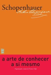 A ARTE DE CONHECER A SI MESMO - SCHOPENHAUER, ARTHUR