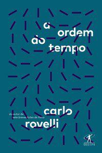A ORDEM DO TEMPO - ROVELLI, CARLO