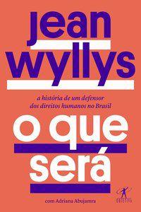 O QUE SERÁ - WYLLYS, JEAN
