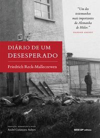DIÁRIO DE UM DESESPERADO - RECK-MALLECZEWEN, FRIEDRICH