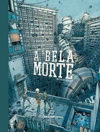 A BELA MORTE - BABLET, MATHIEU