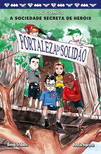 A SOCIEDADE SECRETA DOS HERÓIS - VOLUME 2 - FRIDOLFS, DEREK
