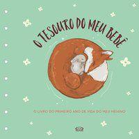TESOURO DO MEU BEBÊ: O LIVRO DE RECORDAÇÕES (CAPA VERDE) - ALVES, MARCIA