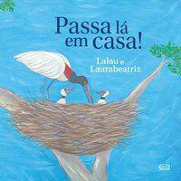 PASSA LÁ EM CASA - VOL. 1 - LÁZARO, LALAU