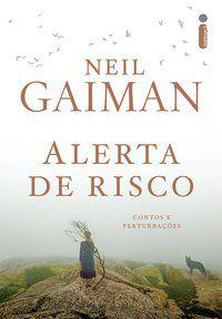 ALERTA DE RISCO - GAIMAN, NEIL