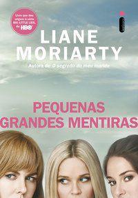 PEQUENAS GRANDES MENTIRAS - CAPA SÉRIE HBO - MORIARTY, LIANE