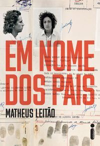 EM NOME DOS PAIS - LEITÃO, MATHEUS