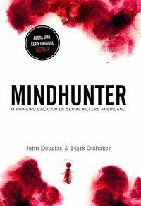 MINDHUNTER - OLSHAKER, MARK