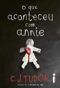 O QUE ACONTECEU COM ANNIE - TUDOR, C. J.