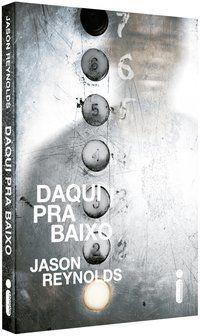 DAQUI PRA BAIXO - REYNOLDS, JASON