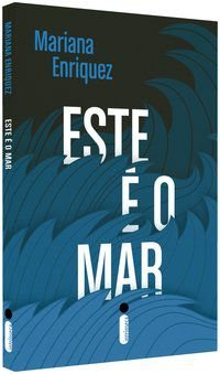 ESTE É O MAR - ENRIQUEZ, MARIANA