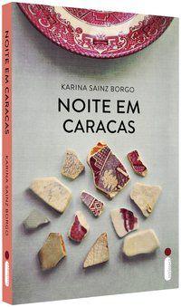 NOITE EM CARACAS - SAINZ BORGO, KARINA