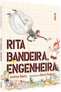 RITA BANDEIRA, ENGENHEIRA - COLEÇÃO JOVENS PENSADORES - BEATY, ANDREA