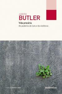 VIDA PRECÁRIA (COL. FILÔ) - BUTLER, JUDITH