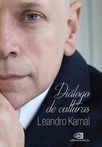 DIÁLOGO DE CULTURAS - KARNAL, LEANDRO