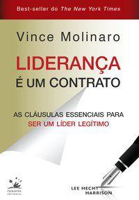 LIDERANÇA É UM CONTRATO - MOLINARO, VINCE