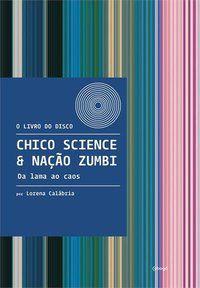 CHICO SCIENCE & NAÇÃO ZUMBI - CALÁBRIA, LORENA