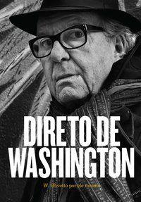 DIRETO DE WASHINGTON - OLIVETTO, WASHINGTON