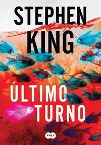 ÚLTIMO TURNO - KING, STEPHEN