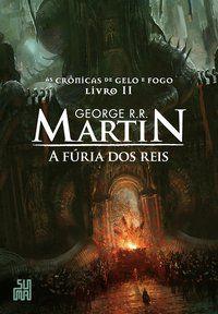A FÚRIA DOS REIS - VOL. 2 - R.R. MARTIN, GEORGE