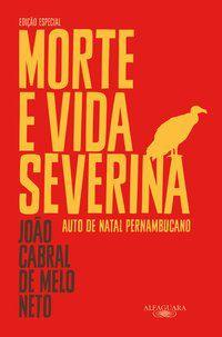 MORTE E VIDA SEVERINA - NETO, JOÃO CABRAL DE MELO