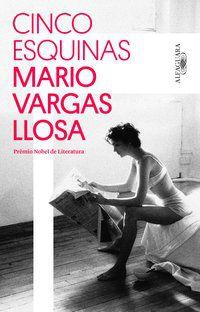 CINCO ESQUINAS - LLOSA, MARIO VARGAS