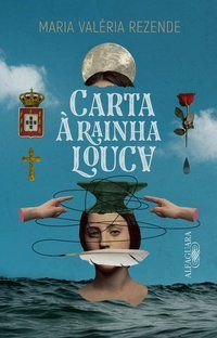 CARTA À RAINHA LOUCA - REZENDE, MARIA VALÉRIA