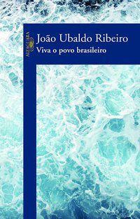 VIVA O POVO BRASILEIRO - RIBEIRO, JOÃO UBALDO